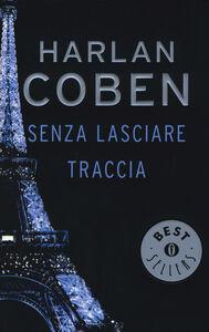 Libro Senza lasciare traccia Harlan Coben