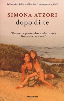 Dopo di te - Simona Atzori - copertina