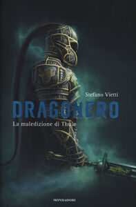 Foto Cover di La maledizione di Thule. Dragonero, Libro di Stefano Vietti, edito da Mondadori