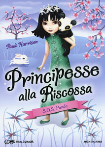 Libro S.O.S. panda! Principesse alla riscossa. Vol. 4 Paula Harrison