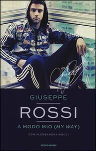 A modo mio (My Way) - Giuseppe Rossi,Alessandra Bocci - copertina