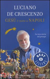 Gesù è nato a Napoli. La mi...