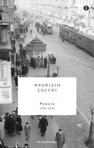 Libro Poesie (1963-2015) Maurizio Cucchi