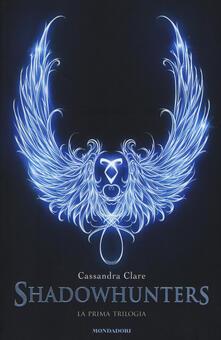 La prima trilogia. Shadowhunters: Città di ossa-Città di cenere-Città di vetro - Cassandra Clare - copertina