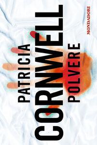 Foto Cover di Polvere, Libro di Patricia D. Cornwell, edito da Mondadori