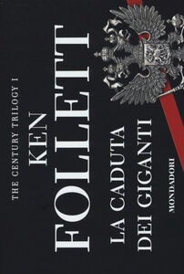Libro La caduta dei giganti. The century trilogy. Vol. 1 Ken Follett