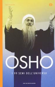 Libro I 99 semi dell'universo Osho