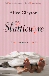 Libro Mr Sbatticuore Alice Clayton