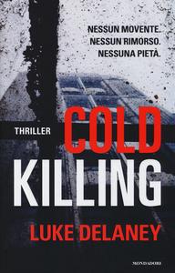 Libro Cold killing Luke Delaney