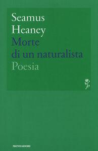 Libro Morte di un naturalista Seamus Heaney