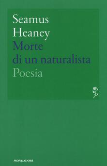 Morte di un naturalista - Seamus Heaney - copertina