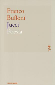 Jucci - Franco Buffoni - copertina