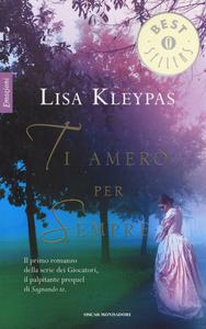 Libro Ti amerò per sempre Lisa Kleypas