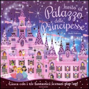 Libro Invito al palazzo delle principesse Paula Doherty 0