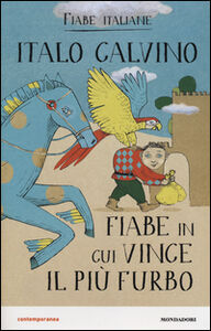 Foto Cover di Fiabe in cui vince il più furbo. Fiabe italiane, Libro di Italo Calvino, edito da Mondadori