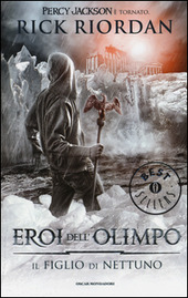 Il figlio di Nettuno. Eroi dell'Olimpo. Vol. 2