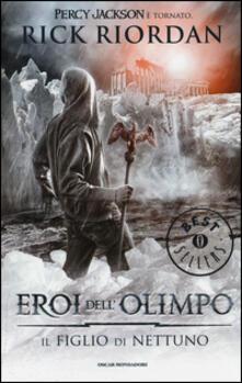 Il figlio di Nettuno. Eroi dell'Olimpo. Vol. 2 - Rick Riordan - copertina