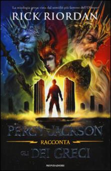Percy Jackson racconta gli dei greci - Rick Riordan - copertina