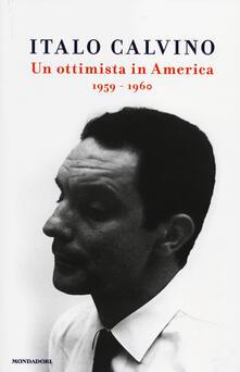 Un ottimista in America (1959-1960) - Italo Calvino - copertina