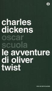 Foto Cover di Le avventure di Oliver Twist, Libro di Charles Dickens, edito da Mondadori