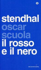 Foto Cover di Il rosso e il nero, Libro di Stendhal, edito da Mondadori