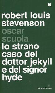 Libro Lo strano caso del dottor Jekyll e del signor Hyde. Testo inglese a fronte Robert L. Stevenson