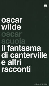 Foto Cover di Il fantasma di Canterville e altri racconti. Testo inglese a fronte, Libro di Oscar Wilde, edito da Mondadori
