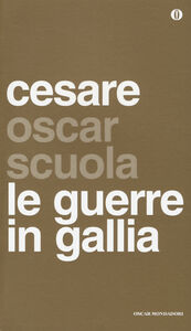 Libro Le guerre in Gallia. Testo latino a fronte G. Giulio Cesare