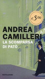 Libro La scomparsa di Patò Andrea Camilleri