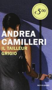 Libro Il tailleur grigio Andrea Camilleri
