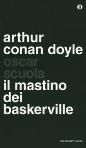 Foto Cover di Il mastino dei Baskerville, Libro di Arthur Conan Doyle, edito da Mondadori