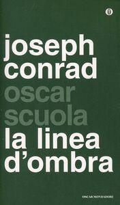 Libro La linea d'ombra. Testo inglese a fronte Joseph Conrad