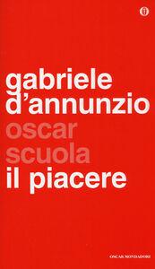 Foto Cover di Il piacere, Libro di Gabriele D'Annunzio, edito da Mondadori