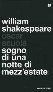 Libro Sogno di una notte di mezza estate. Testo inglese a fronte William Shakespeare