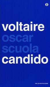 Libro Candido ovvero l'ottimismo. Testo francese a fronte Voltaire