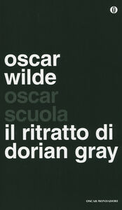Foto Cover di Il ritratto di Dorian Gray, Libro di Oscar Wilde, edito da Mondadori