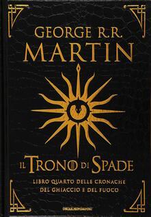 Il trono di spade. Libro quarto delle Cronache del ghiaccio e del fuoco. Vol. 4: Il dominio della regina-L'ombra della profezia - George R. R. Martin - copertina