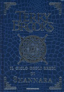 Libro Il ciclo degli eredi di Shannara: Gli eredi di Shannara-Il druido di Shannara-La regina degli elfi di Shannara-I talismani di Shannara. Ediz. lusso Terry Brooks