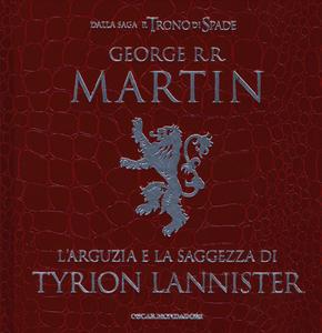 Libro L' arguzia e la saggezza di Tyrion Lannister George R. R. Martin