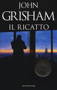 Libro Il ricatto John Grisham