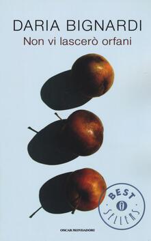 Non vi lascerò orfani - Daria Bignardi - copertina