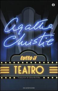 Libro Tutto il teatro Agatha Christie
