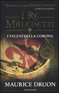 Foto Cover di I veleni della corona. I re maledetti, Libro di Maurice Druon, edito da Mondadori