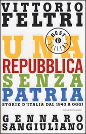 Una Repubblica senza patria. Storia d'Italia dal 1943 a oggi
