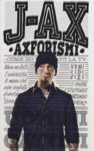 Libro Axforismi. Come ho trollato la tv J-Ax