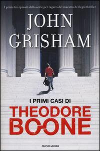 Libro I primi casi di Theodore Boone John Grisham
