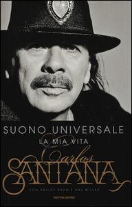 Foto Cover di Suono universale. La mia vita, Libro di AA.VV edito da Mondadori