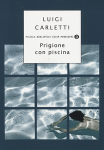 Libro Prigione con piscina Luigi Carletti