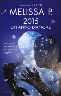 2015 un anno d'amore. Orosc...