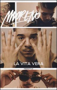 Foto Cover di La vita vera. Freestyle, Libro di Moreno Donadoni, edito da Mondadori